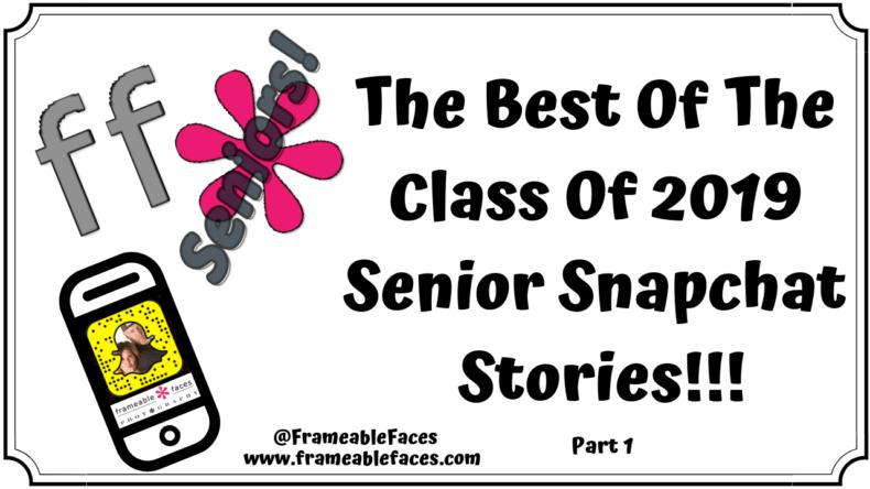 2019 Senior Snapchat